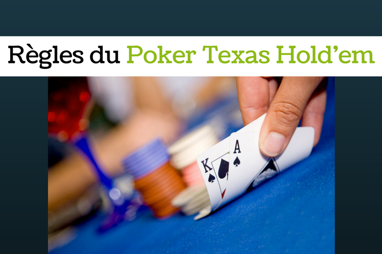 Règles du poker texas hold'em