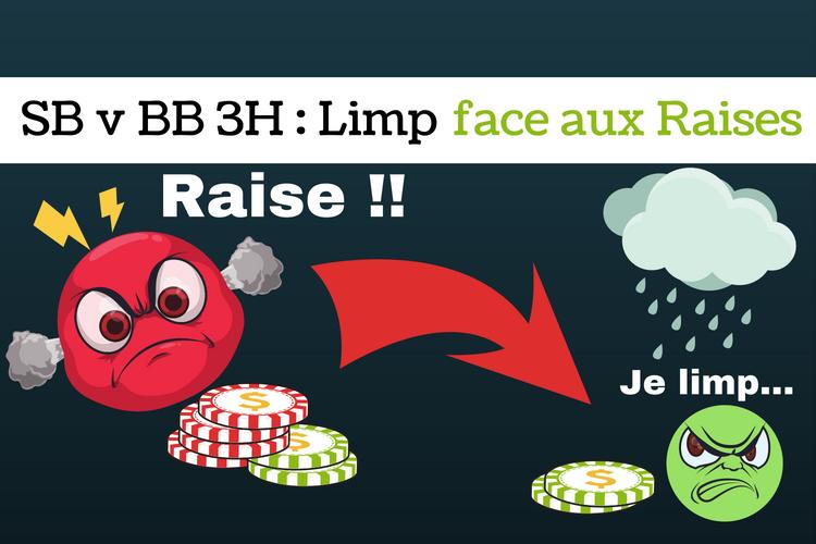 SB v BB pots limpés 3 way _ comment s'adapter face aux raises - sng jackpot